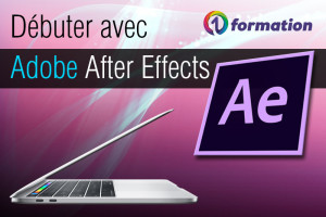 01formation Adobe Creative Cloud : débuter avec Adobe After Effects