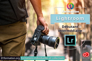 01Formation : formation Adobe Creative Cloud Lightroom niveau débutant et intermédiaire