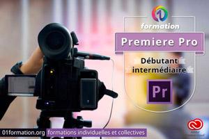 01Formation : formation Adobe Creative Cloud Premiere Pro niveau débutant et intermédiaire